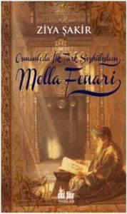 Osmanlı'da İlk Şeyhülislam Molla Fenari