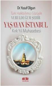 Vurulduğum Şehir Yaşayan İstanbul