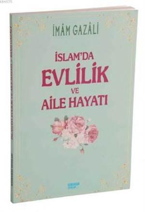 İslamda Evlilik ve Aile Hayatı