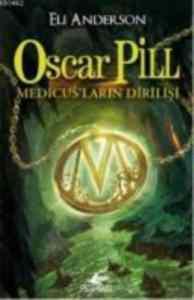Oscar Pill: Medicus'ların Dirilişi