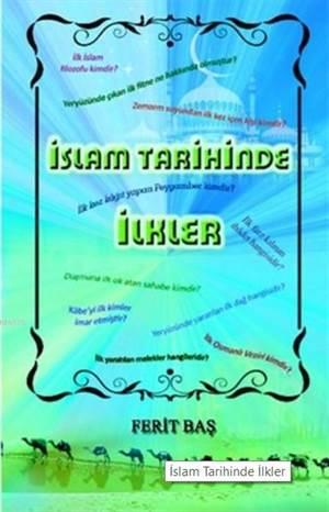 İslam Tarihinde İlkler