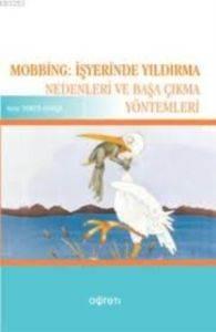 Mobbing (İş Yerinde Yıldırma)
