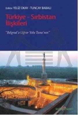 Türkiye-Sırbistan İlişkileri