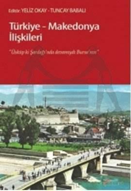 Türkiye-Makedonya İlişkileri