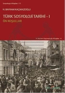 Türk Sosyoloji Tarihi 1: Ön Koşullar