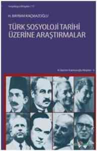 Türk Sosyoloji Tarihi Üzerine Araştırma