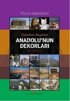 Dünden Bugüne Anadolu'nun Dekorları