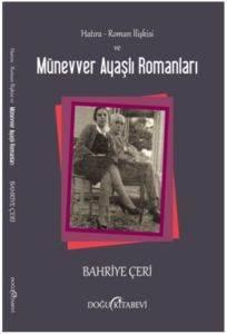 Hatıra-Roman İlişkisi ve Münevver Ayaşlı Romanları