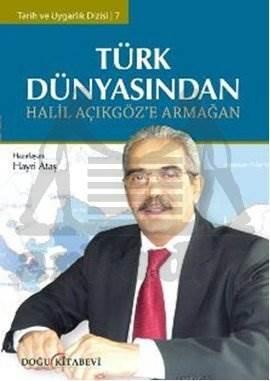 Türk Dünyasından Halil Açıkgöz'e Armağan
