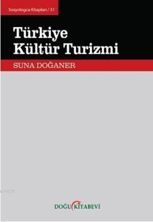 Türkiye Kültür Turizmi