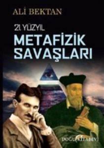 21. Yüzyıl Metafizik Savaşları