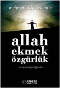 Allah - Ekmek - Özgürlük