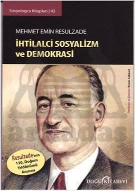 Sosyologca Kitapları 43 - İhtilalci Sosyalizm ve Demokrasi