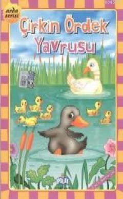 Çirkin Ördek Yavrusu; Arda Serisi