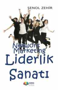 Network Marketing Liderlik Sanatı