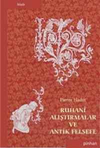 Ruhani Alıştırmalar ve Antik Felsefe