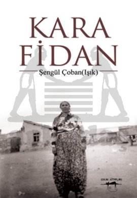 Kara Fidan