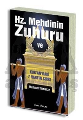 Hz. Mehdinin Zuhuru ve Kur'an'daki 7 Harfin Sırrı