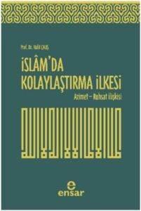 İslamda Kolaylaştırma İlkesi