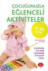 Çocuğunuzla Eğlenceli Aktiviteler 0-20 ay