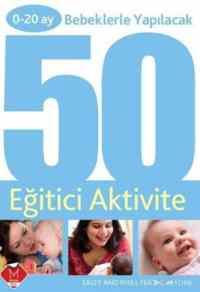 0-20 Ay Bebeklerle Yapılacak 50 Eğitici Aktivite