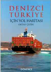 Denizci Türkiye İçin Yol Haritası