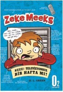 Zeke Meeks - Neee! Televizyonsuz Bir Hafta mı?