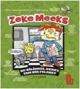 Zeke Meeks Bu Bilimsel Deney Tam Bir Felaket