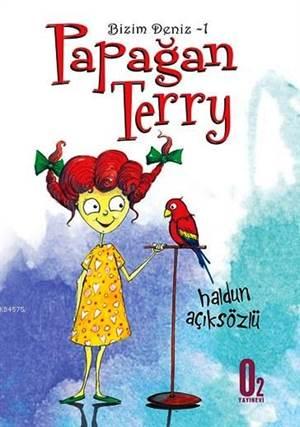 Papağan Terry; Bizim Deniz 1