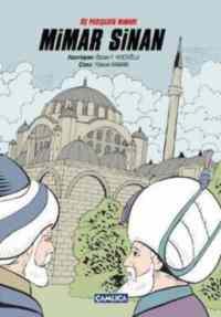 Üç Padişahın Mimarı Mimar Sinan