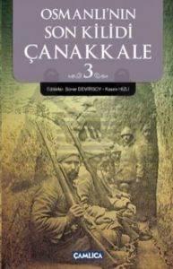 Osmanlı'nın Son Kilidi: Çanakkale 3