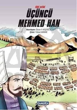 Eğri Fatihi Üçüncü Mehmed Han