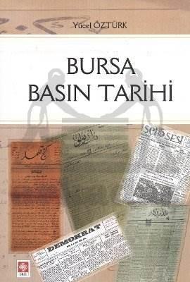 Bursa Basin Tarihi