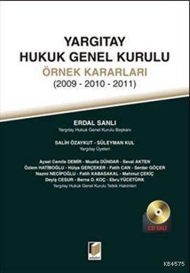 Yargıtay Hukuk Genel Kurulu Örnek Kararları; 2009 - 2010 - 2011
