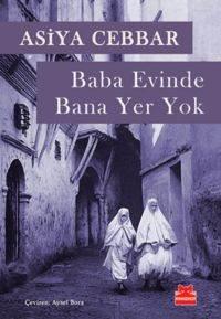 Baba Evinde Bana Yer Yok - Nulle Part Dans La Maison De Mon Pere