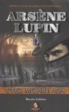 Arsene Lupin- Otuz Mezarlı Ada