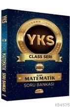 YKS Class Seri İleri Matematik Soru Bankası