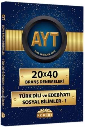 AYT Türk Dili Ve Edebiyatı Sosyal Bilimler 1 - 20X40 Branş Denemeleri
