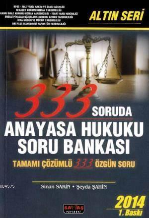 333 Soruda Anayasa Hukuku Soru Bankası Altın Seri