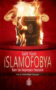 İslamofobya(Batı'da Depreşen Hastalık )