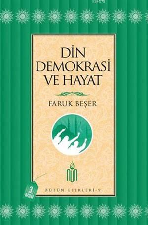Din, Demokrasi Ve Hayat; Bütün Eserleri - 9