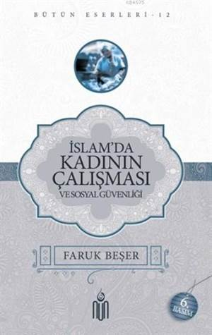 İslam'da Kadının Çalışması Ve Sosyal Güvenliği