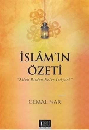 İslamın Özeti-Allah Bizden Neler İstiyor