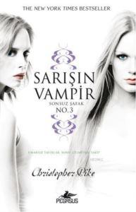 Sarışın Vampir No:3 Sonsuz Şafak