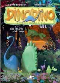 Dinodino-Beş Arkadaş T-Rex'e Karşı