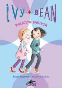 İvy+Bean Bakıcıya Bakıyor