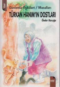Türkan Hanım'ın Dostları