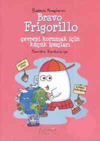 Başucu Kitaplarım: Bravo Frigorillo