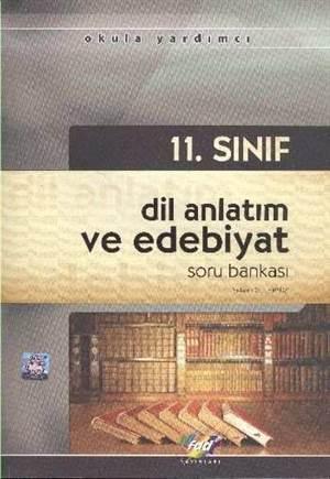 11. Sınıf Dil Anlatım Ve Edebiyat Soru Bankası