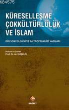 Küreselleşme Çokkültürlülük Ve İslam & Din Sosyolojisi Ve Antropol